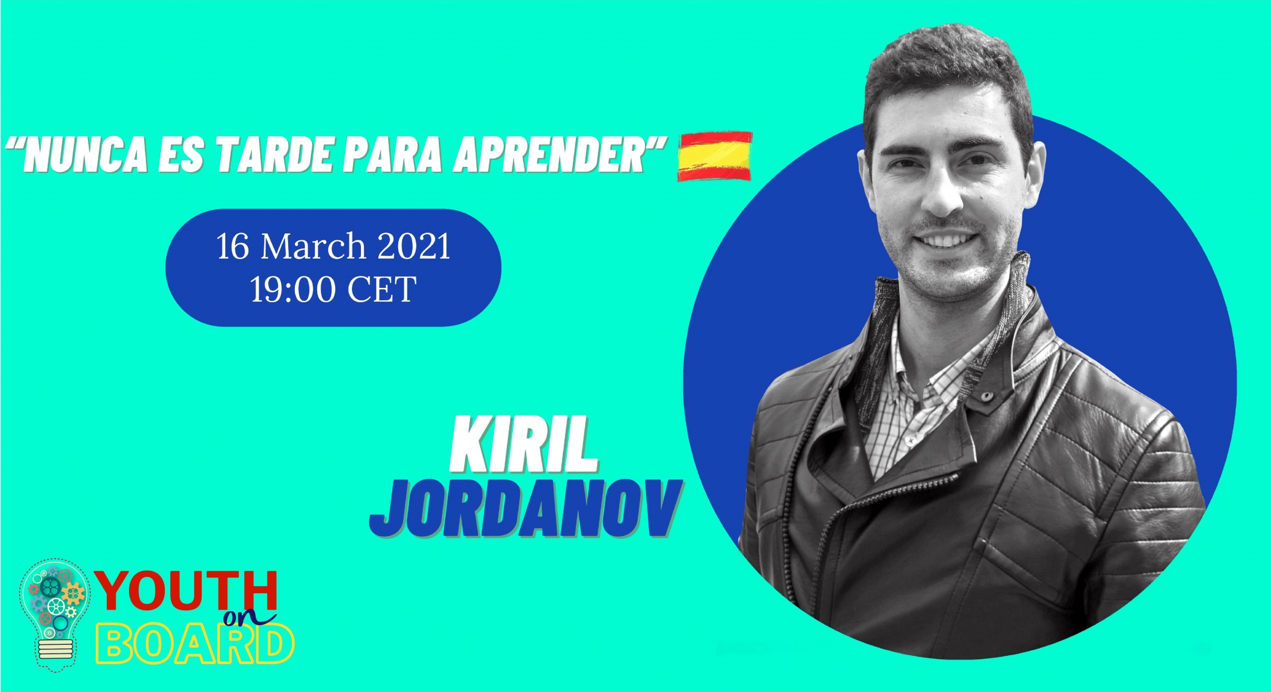 Nunca es tarde para aprender Kiril Jordanov Youth On Board